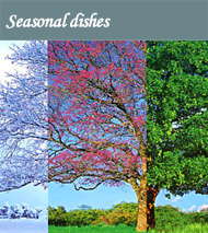 Seasonal dishes
